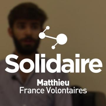Matthieu, volontaire avec France Volontaires
